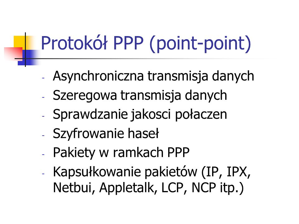 Protokół PPP (point-point)
