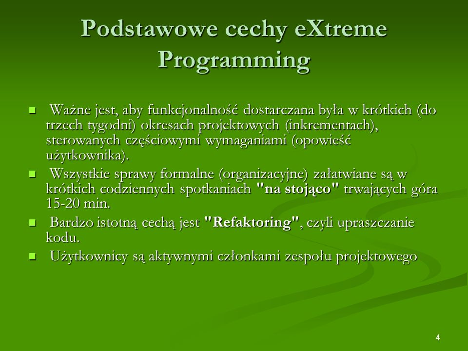 Podstawowe cechy eXtreme Programming