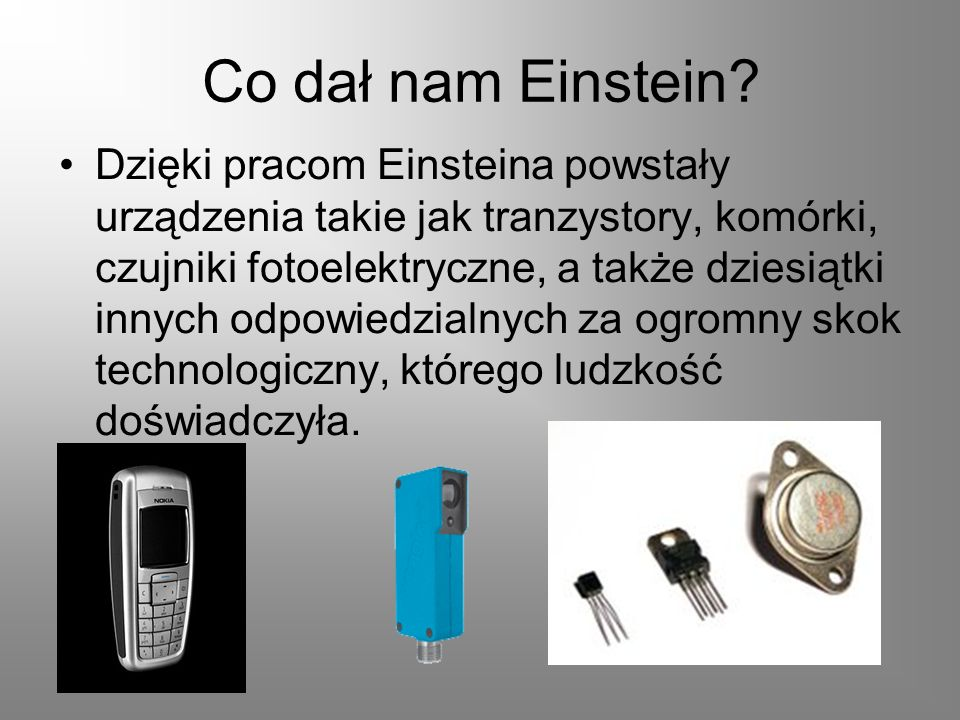 Co dał nam Einstein