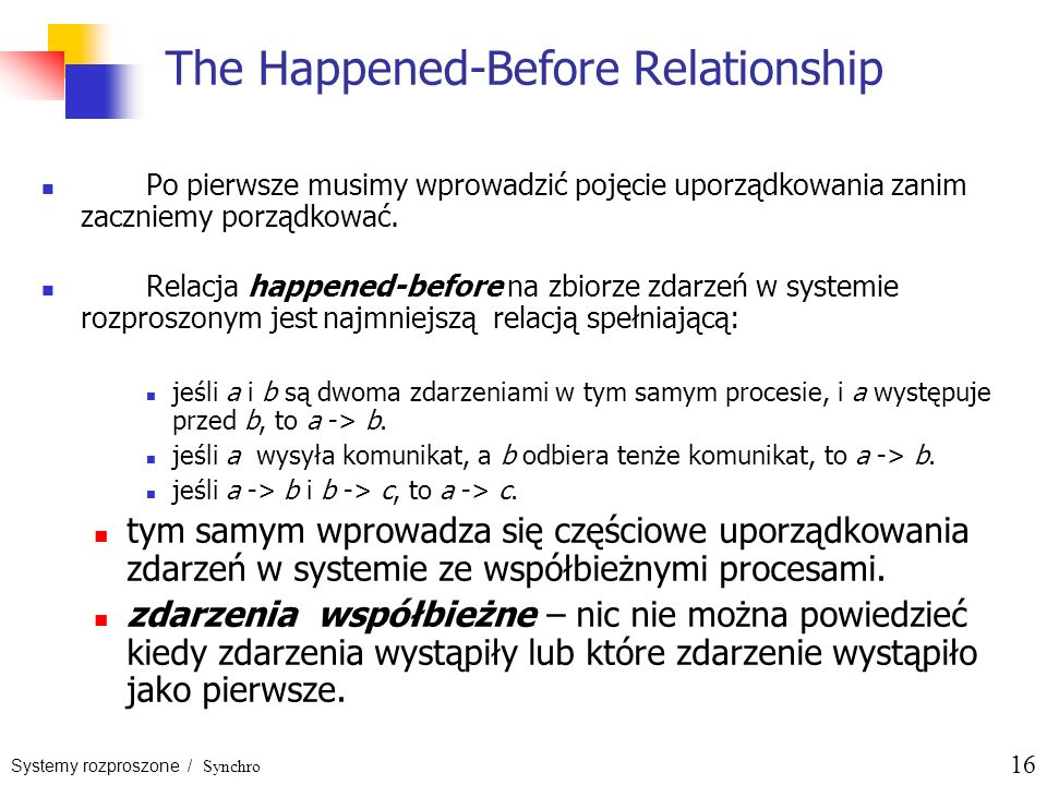 The Happened-Before Relationship