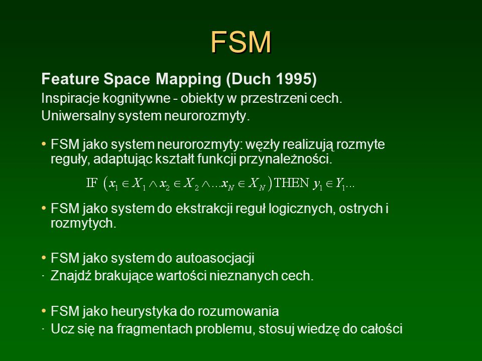 FSM Feature Space Mapping (Duch 1995)