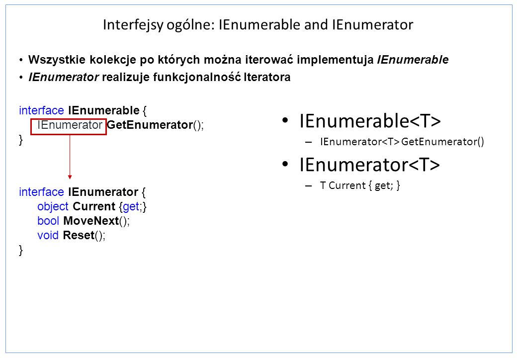 Interfejsy ogólne: IEnumerable and IEnumerator