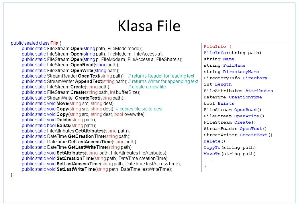 Klasa File public sealed class File {