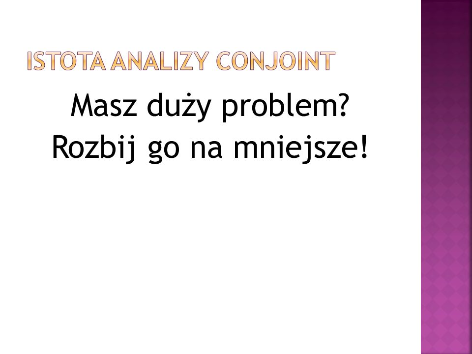 Istota analizy conjoint