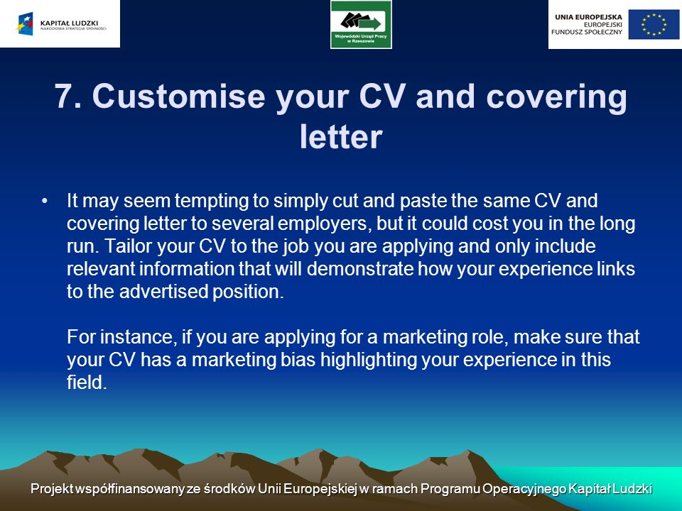 7. Customise your CV and covering letter