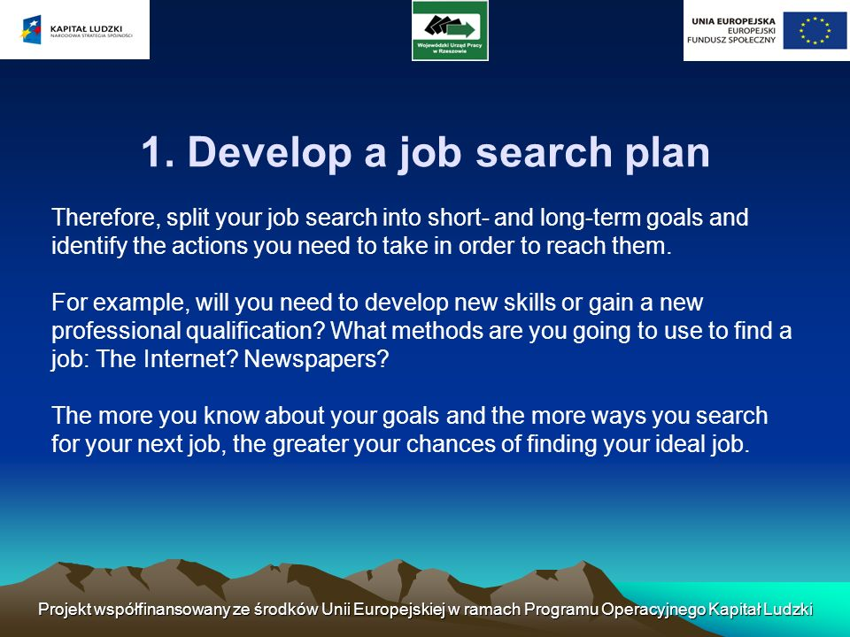 1. Develop a job search plan