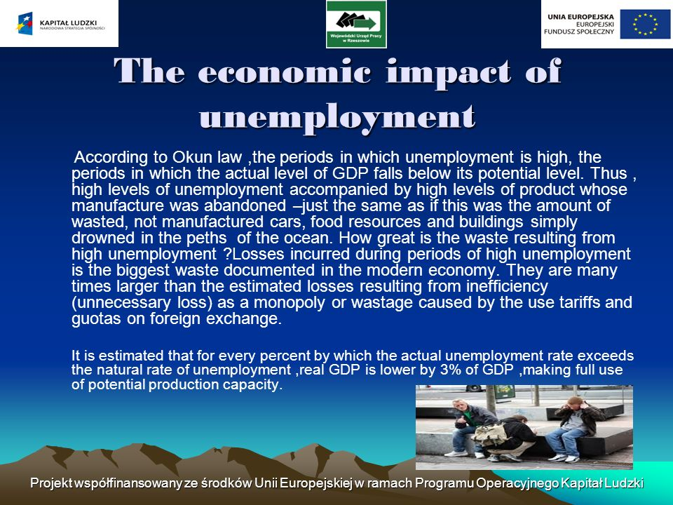 The economic impact of unemployment