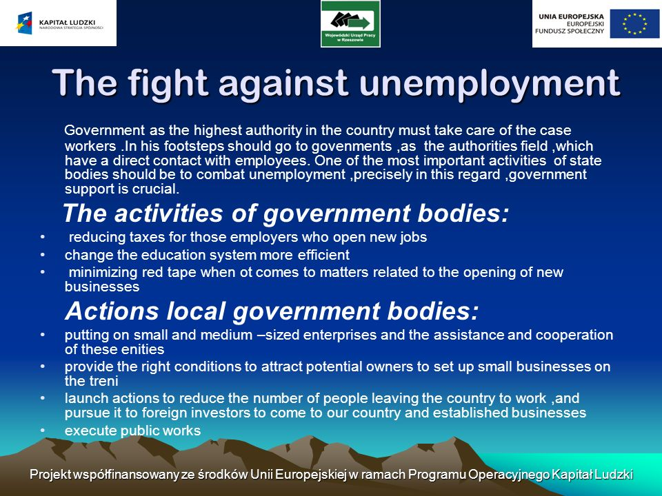 The fight against unemployment