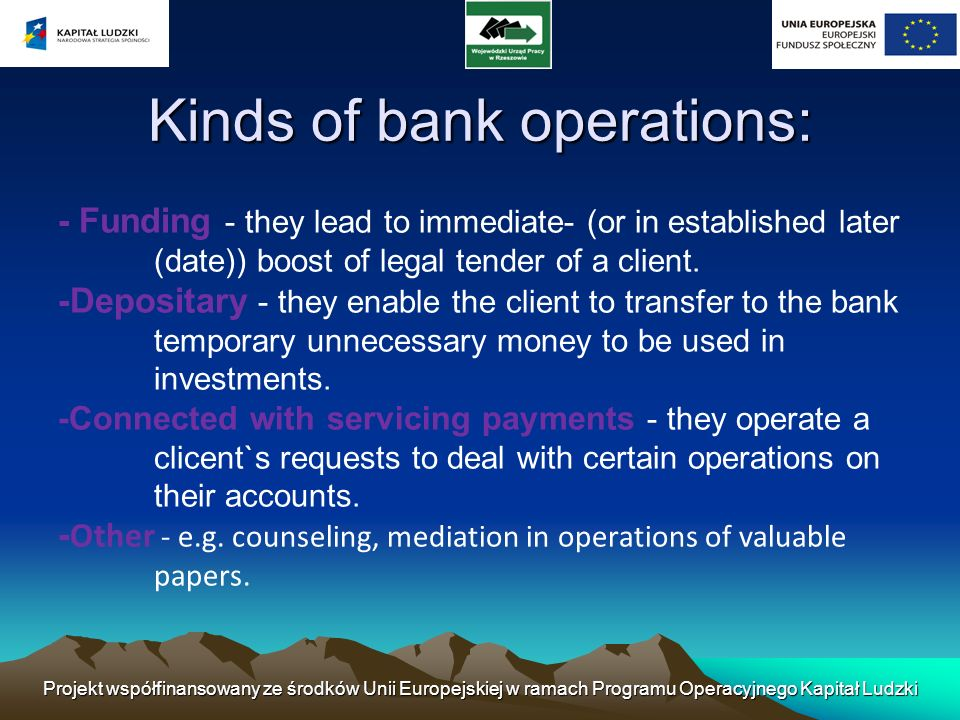 Kinds of bank operations: