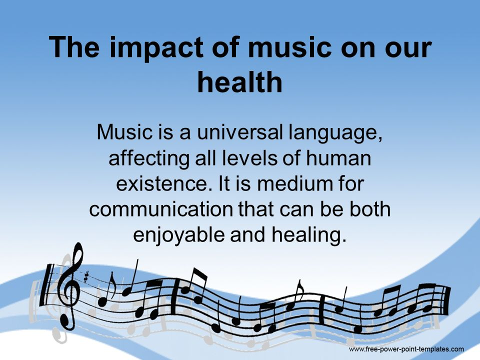 The impact of music on our health