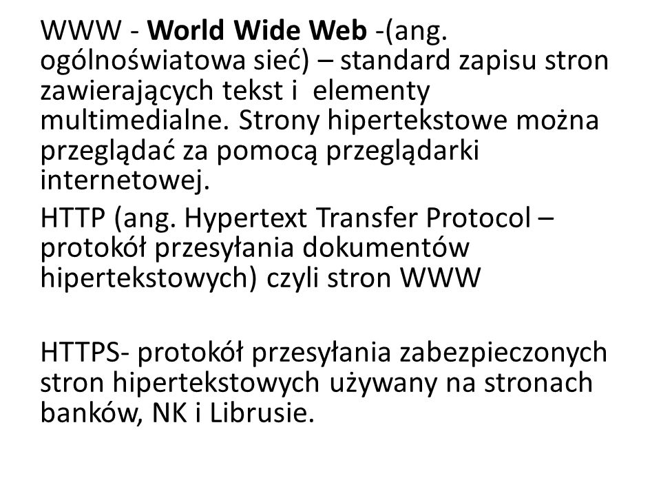 WWW - World Wide Web -(ang
