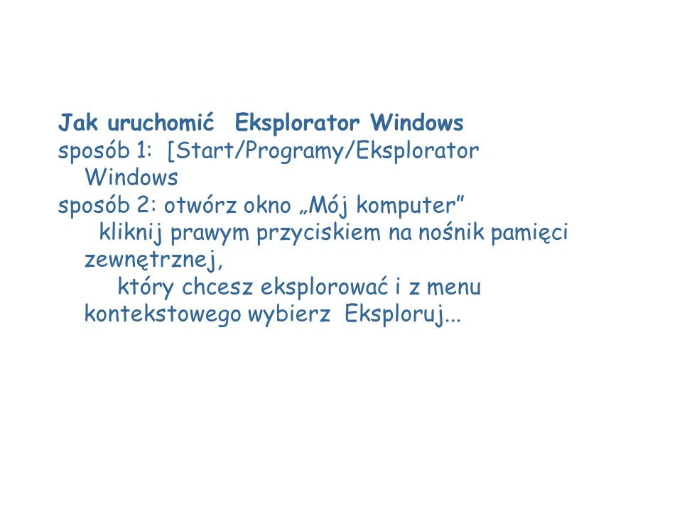 Jak uruchomić Eksplorator Windows