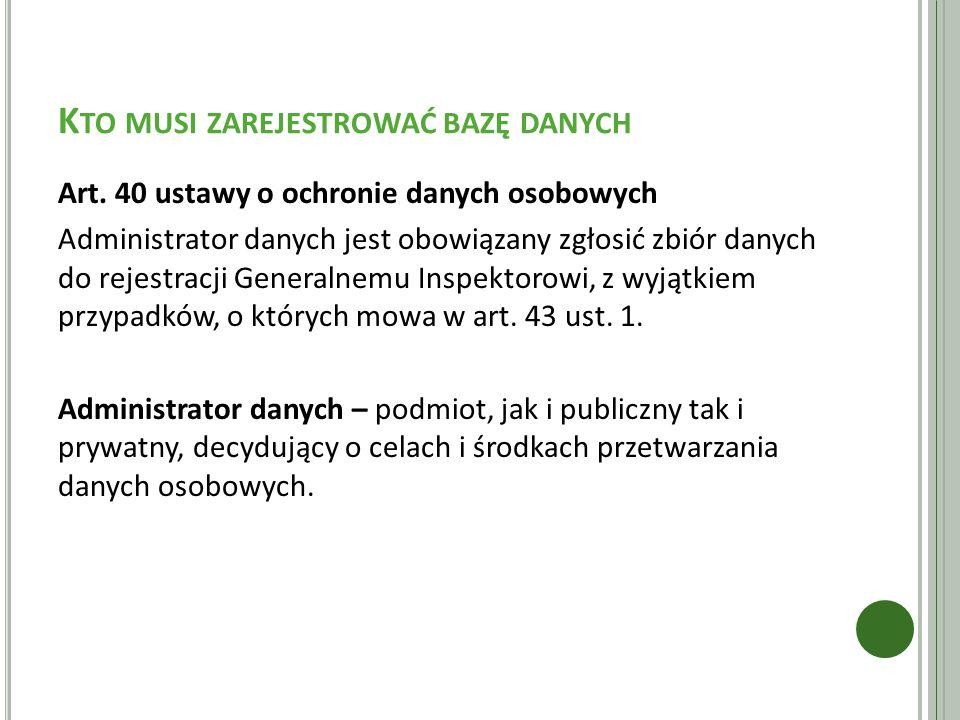 d45a43d645376b Rejestracja Zbioru Danych w GIODO. - ppt pobierz