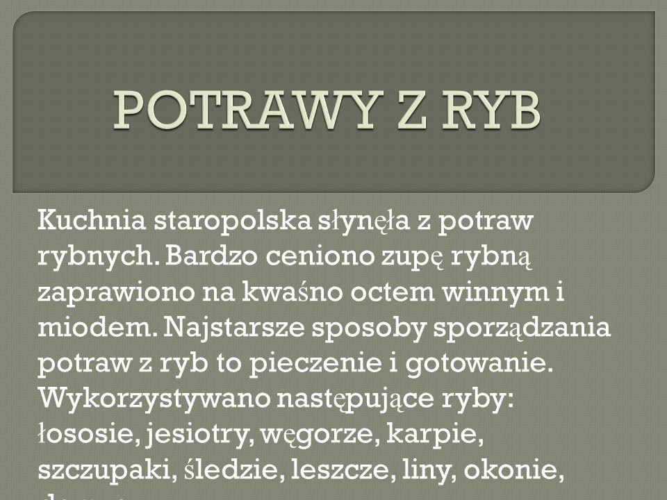 Kuchnia Polska Staropolska I Regionalna Ppt Video Online