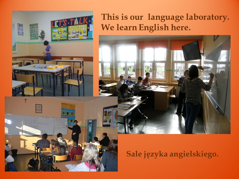 This is our language laboratory. We learn English here.