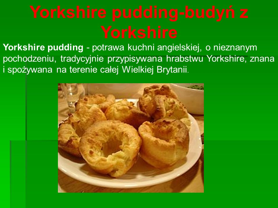Yorkshire pudding-budyń z Yorkshire