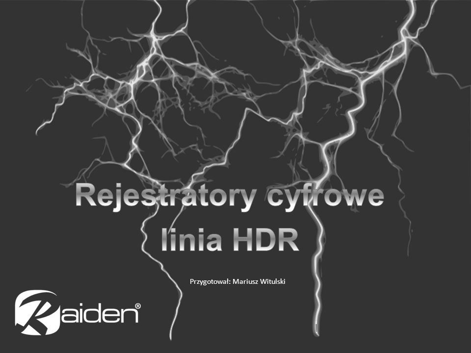Rejestratory cyfrowe linia HDR
