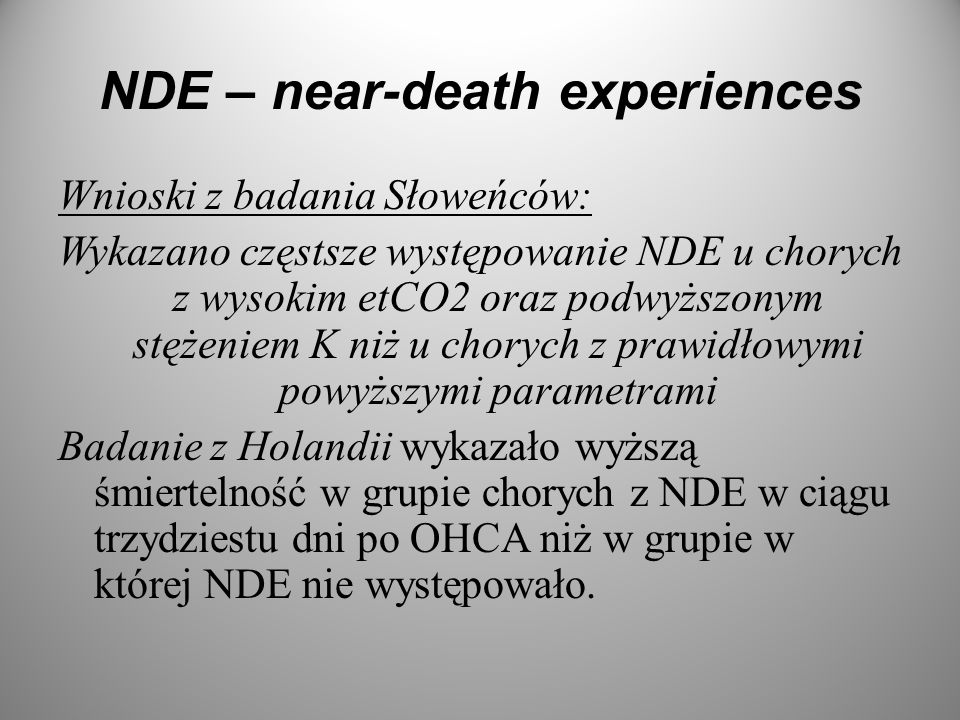 NDE – near-death experiences