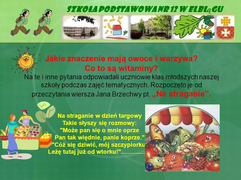 Warzywa I Owoce Są Na 5 Szkoła Podstawowa Nr 12 W Elblągu