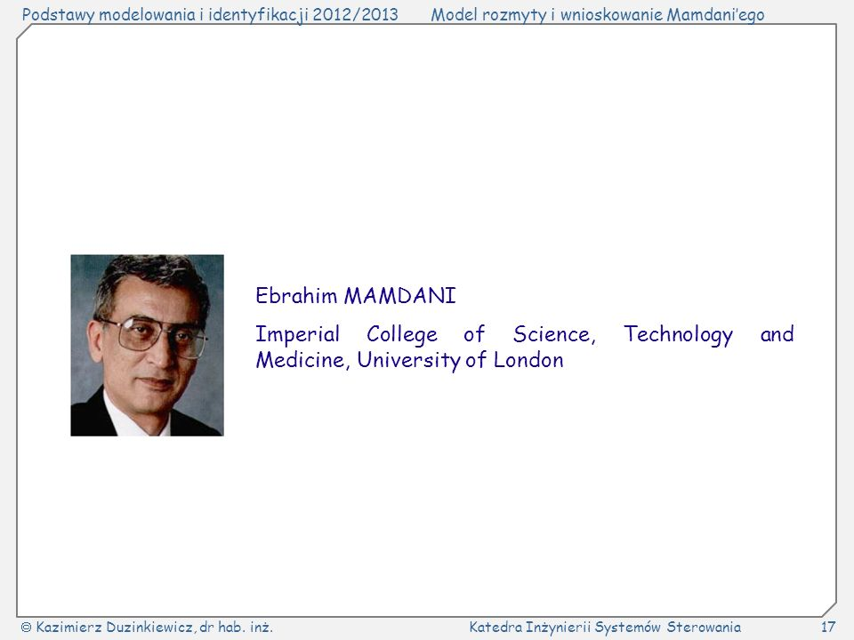 Ebrahim MAMDANI Imperial College of Science, Technology and Medicine, University of London