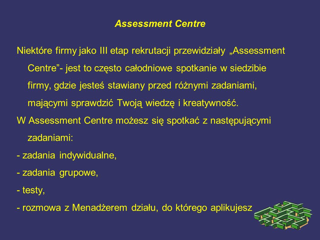 Assessment Centre