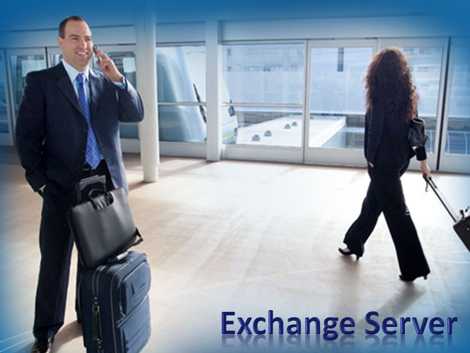 Exchange Server Slide Overview:
