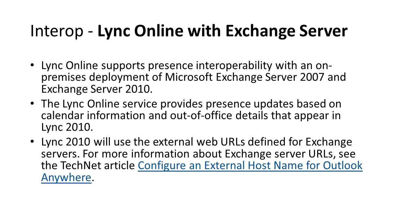 Interop - Lync Online with Exchange Server