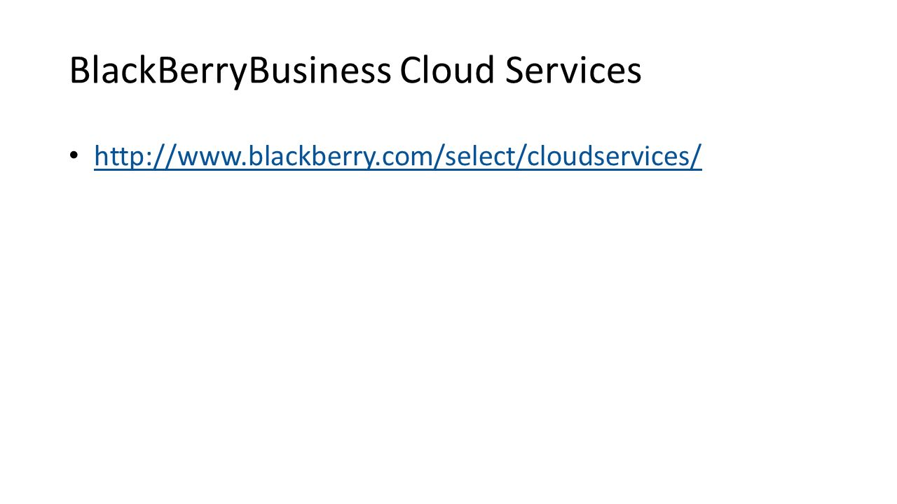 BlackBerryBusiness Cloud Services