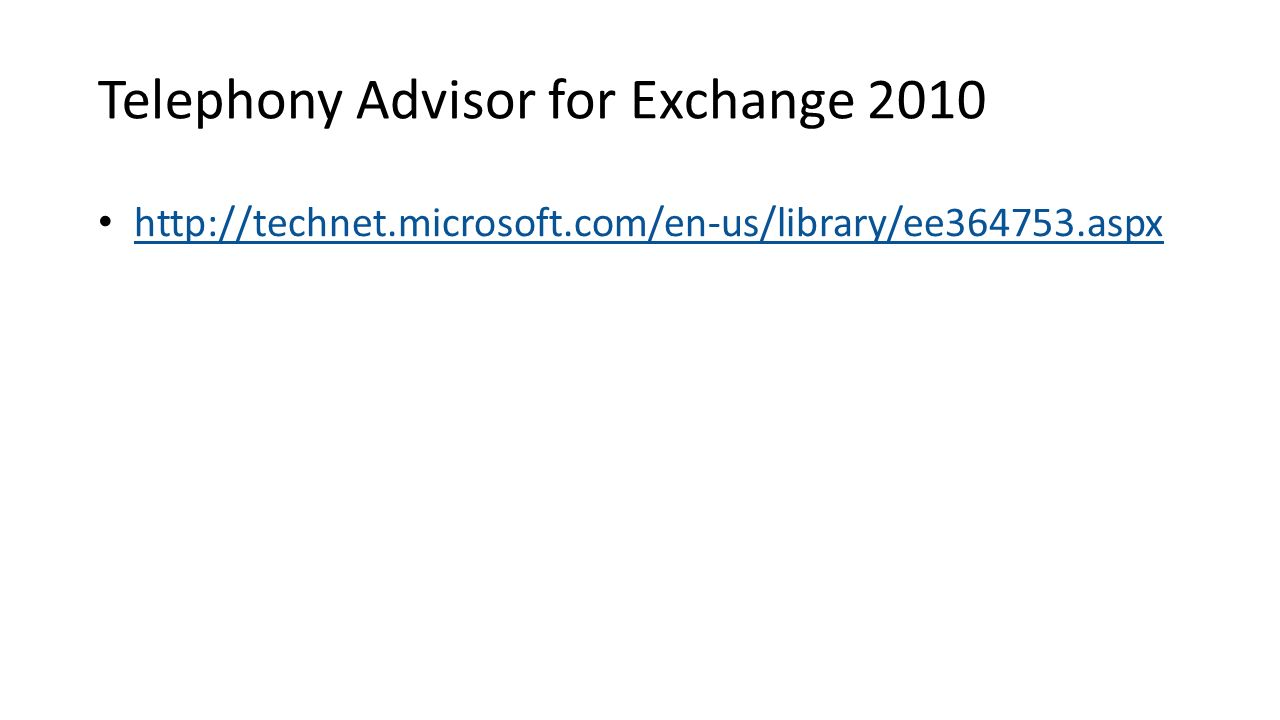 Telephony Advisor for Exchange 2010
