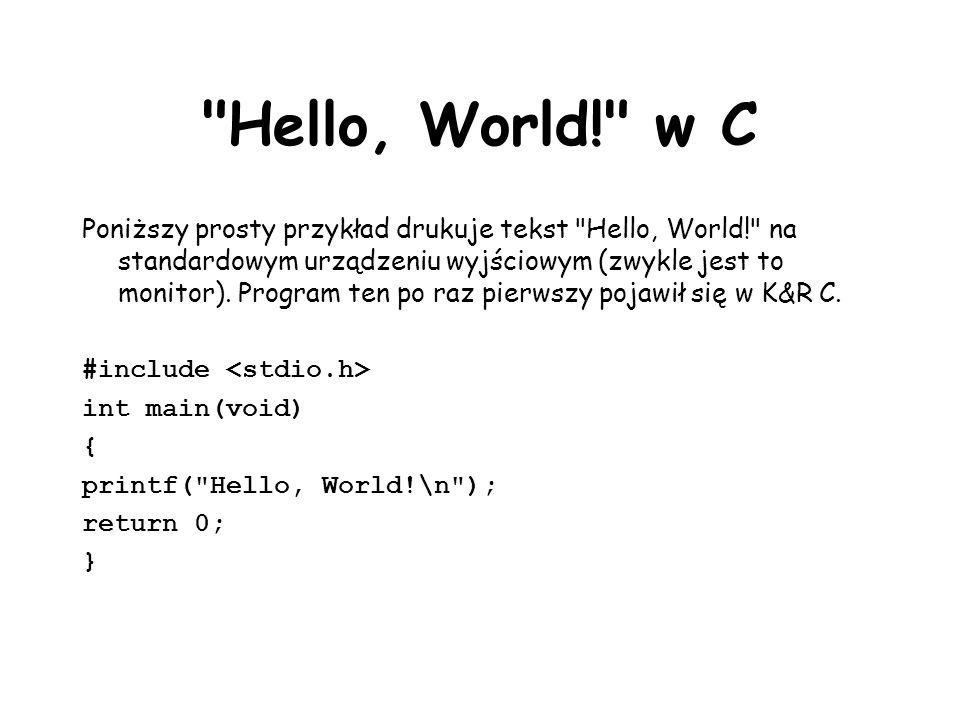Hello, World! w C