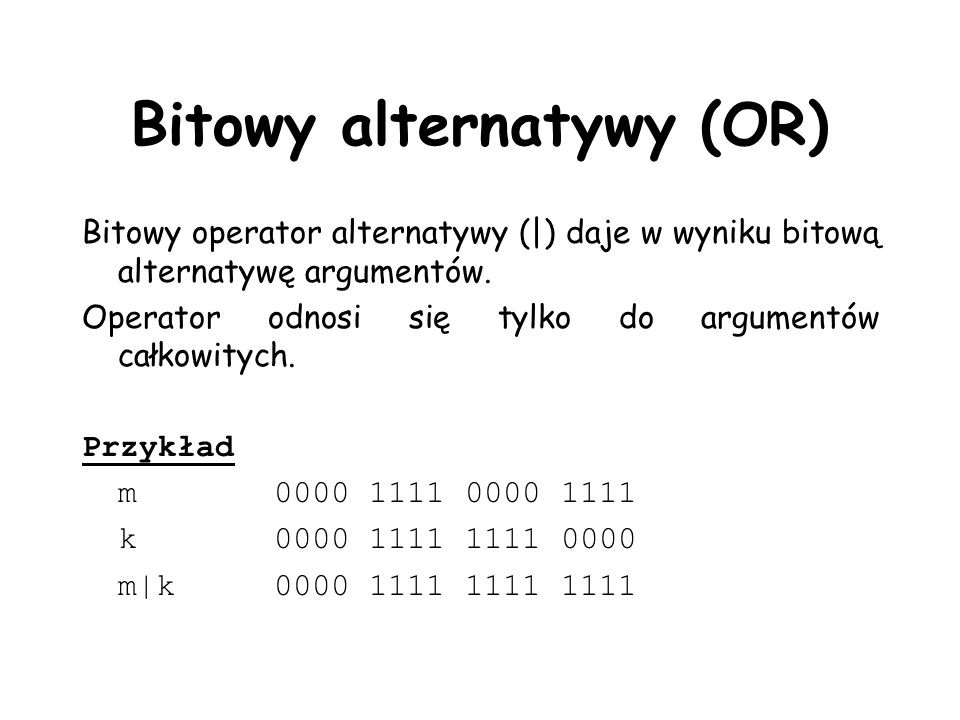 Bitowy alternatywy (OR)