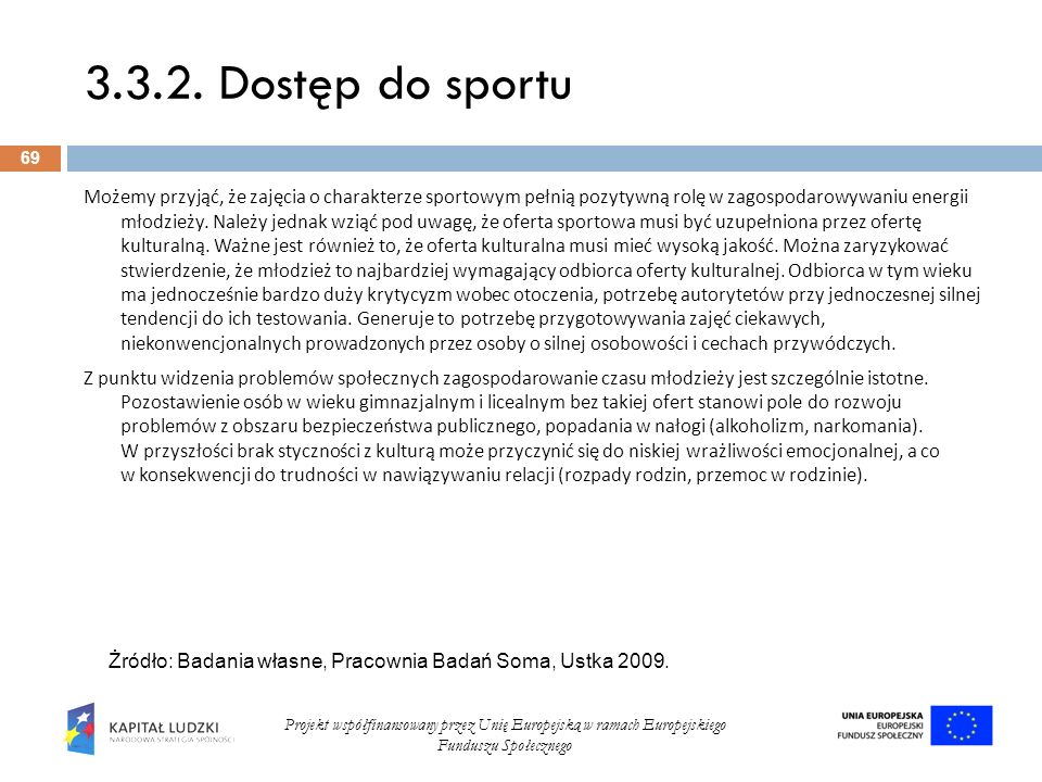 3.3.2. Dostęp do sportu