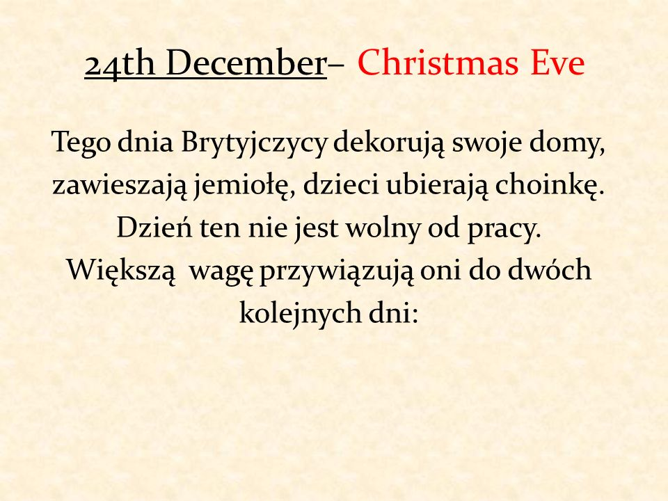 24th December– Christmas Eve