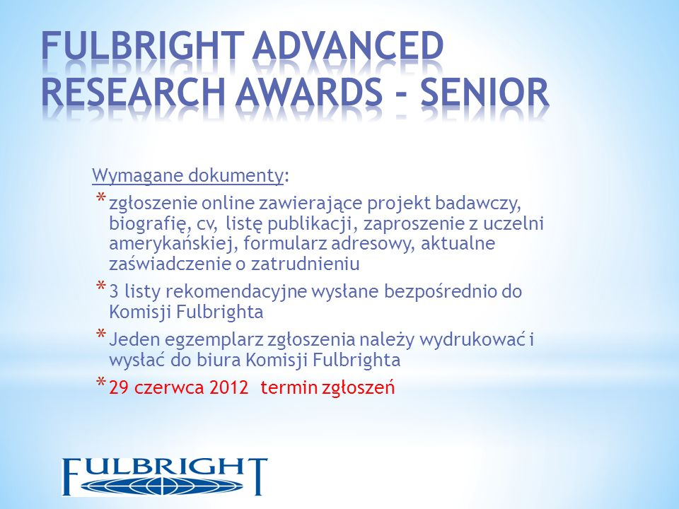 FULBRIGHT ADVANCED RESEARCH AWARDS - SENIOR