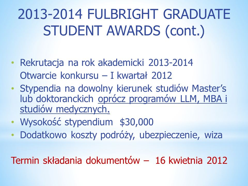2013-2014 FULBRIGHT GRADUATE STUDENT AWARDS (cont.)
