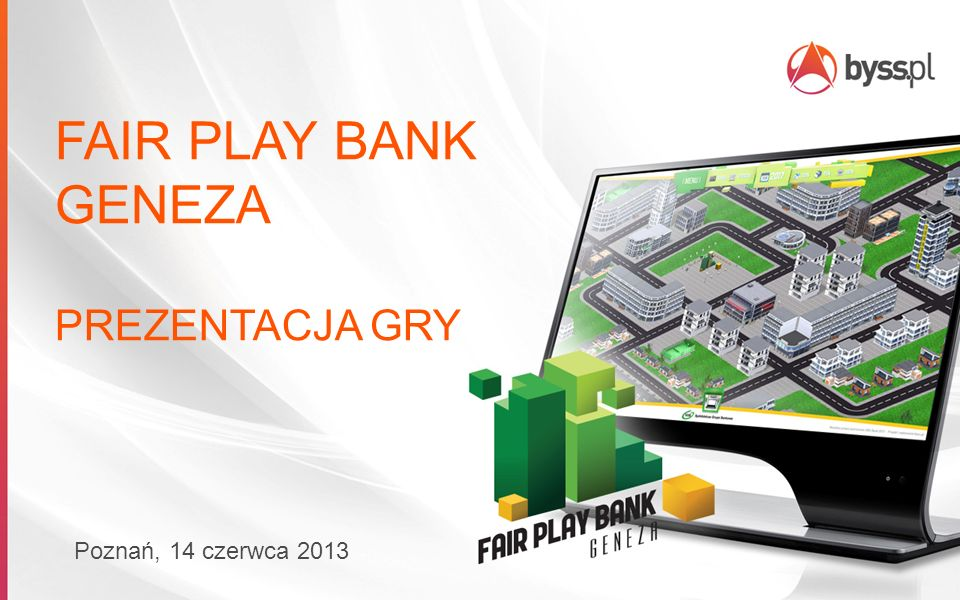 FAIR PLAY BANK GENEZA PREZENTACJA GRY