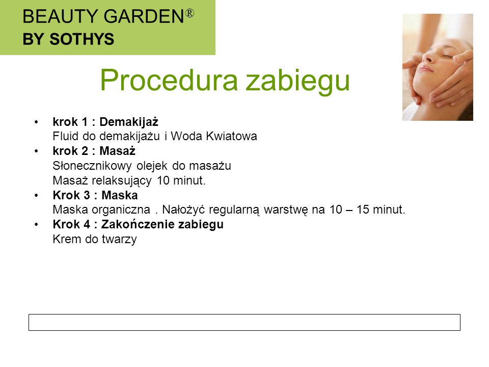 Procedura zabiegu BEAUTY GARDEN® BY SOTHYS krok 1 : Demakijaż