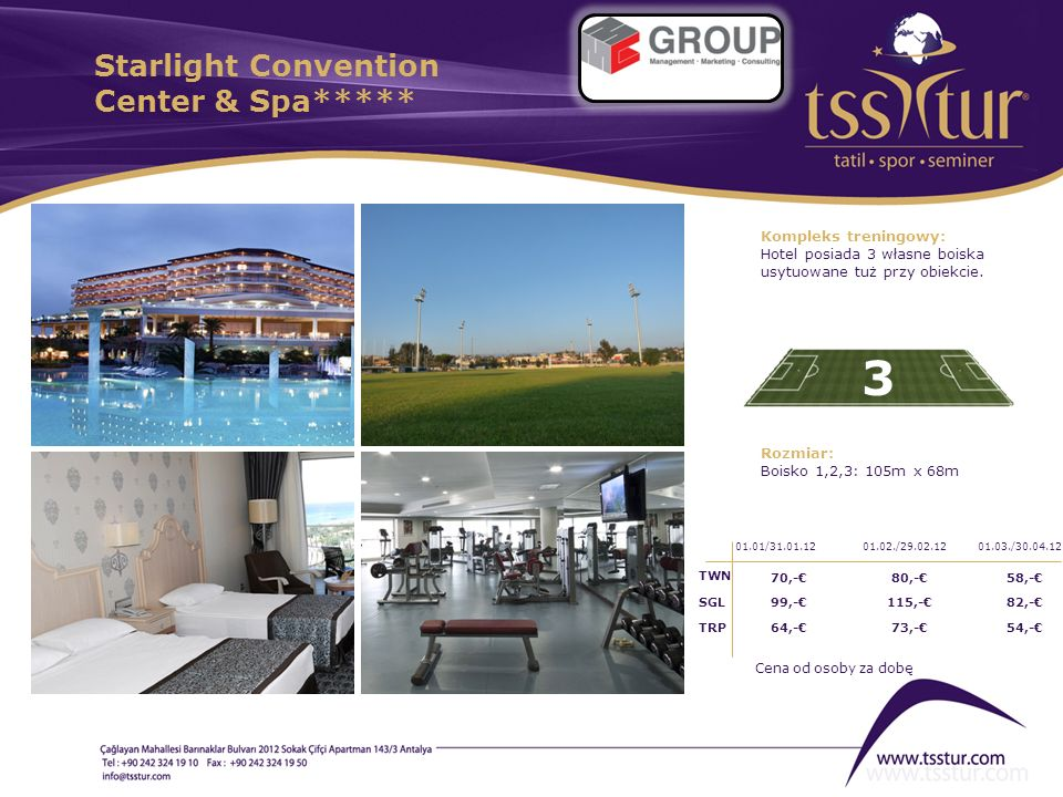 Starlight Convention Center & Spa*****