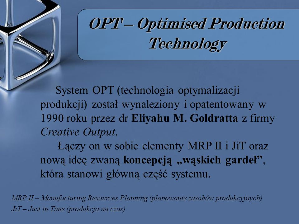 OPT – Optimised Production Technology