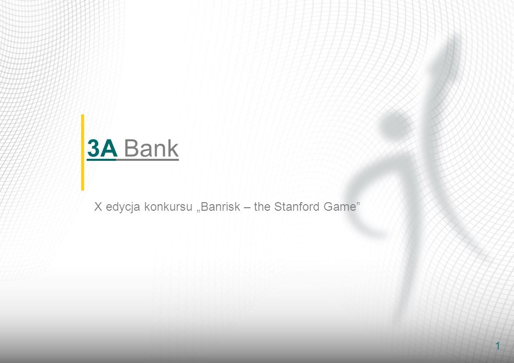 "3A Bank X edycja konkursu ""Banrisk – the Stanford Game"