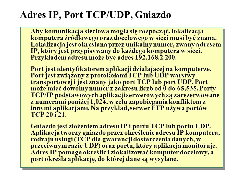 Adres IP, Port TCP/UDP, Gniazdo