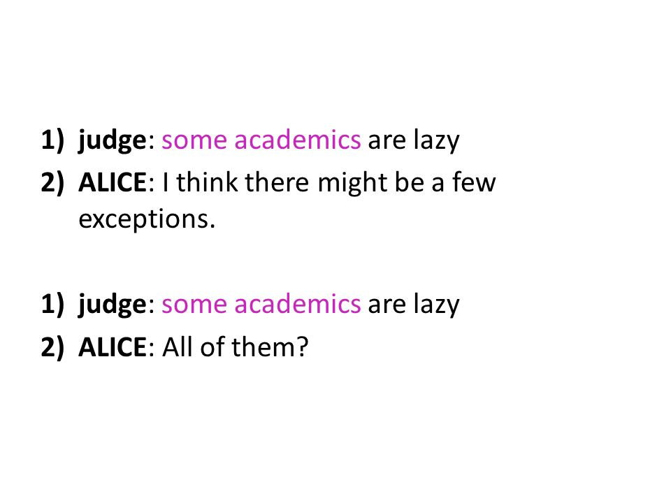 judge: some academics are lazy
