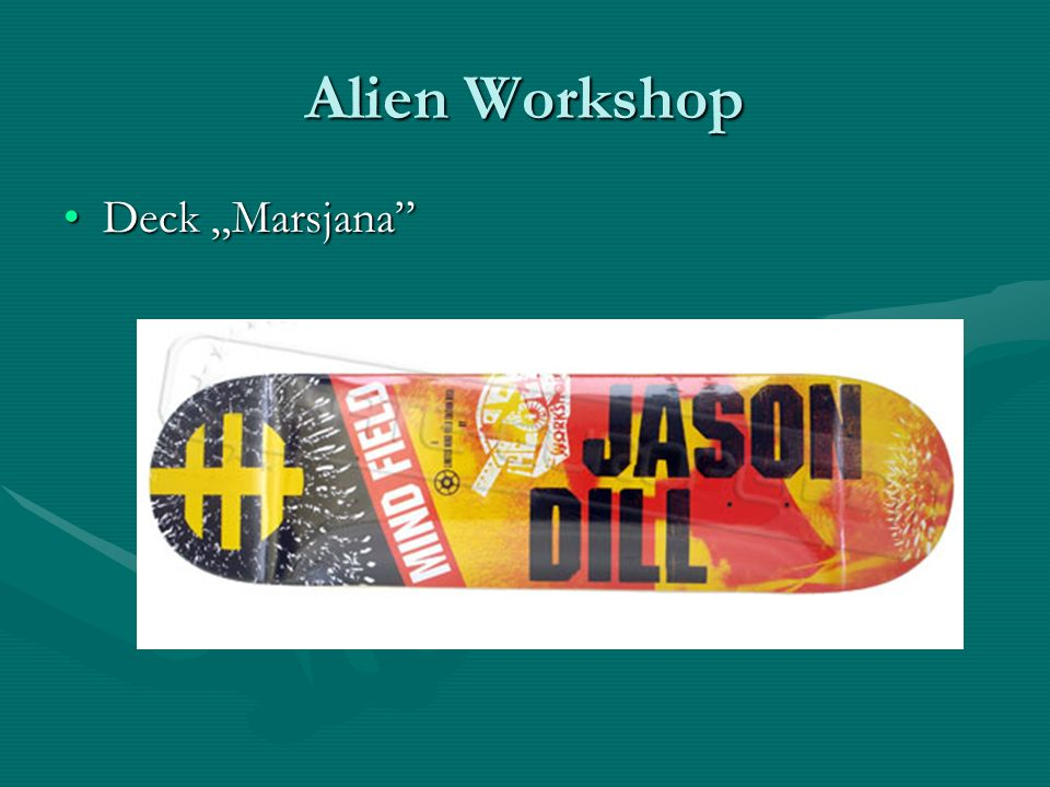 "Alien Workshop Deck ""Marsjana"