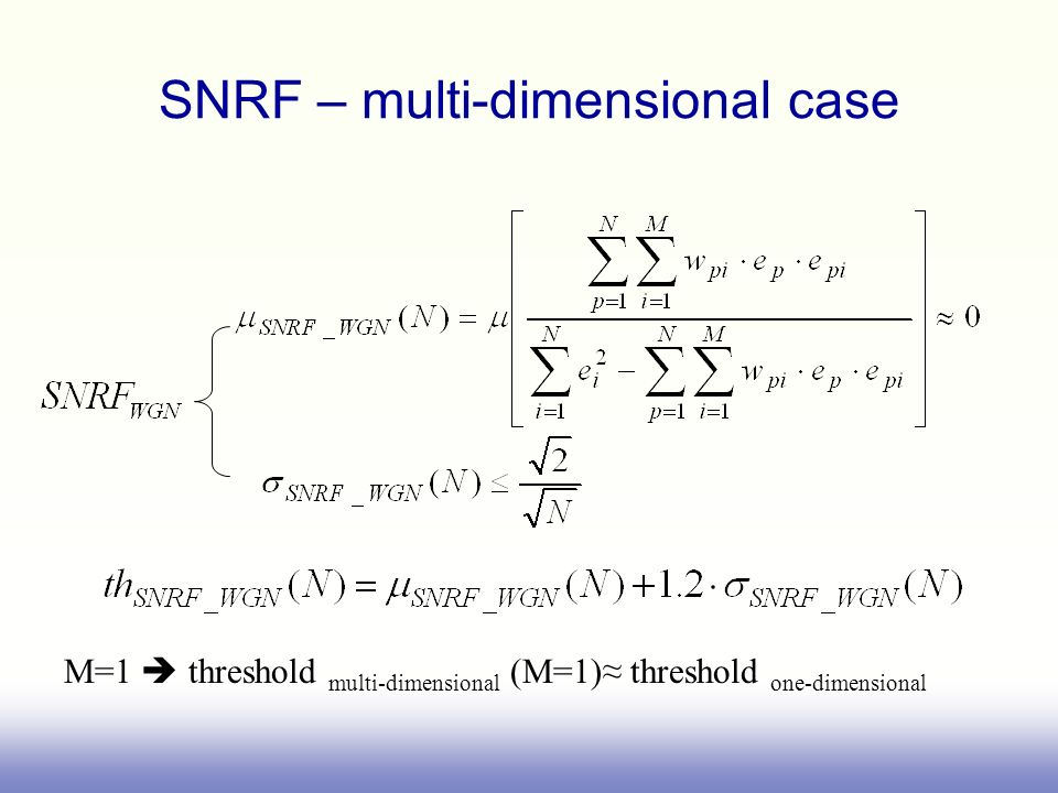 SNRF – multi-dimensional case