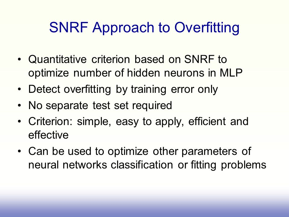 SNRF Approach to Overfitting