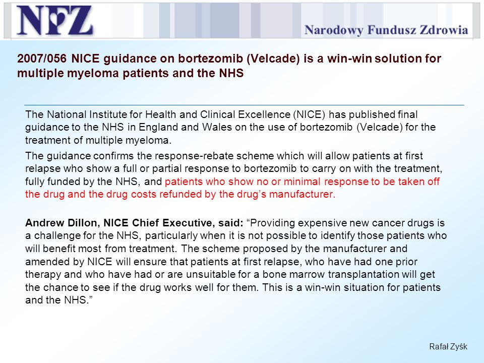 2007/056 NICE guidance on bortezomib (Velcade) is a win-win solution for multiple myeloma patients and the NHS