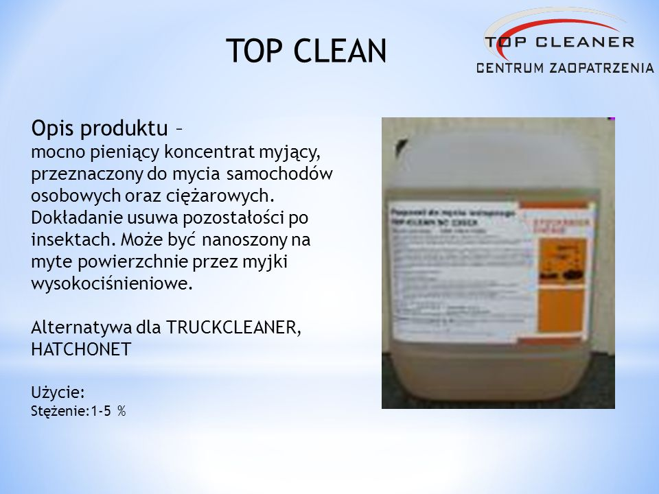 TOP CLEAN Opis produktu –