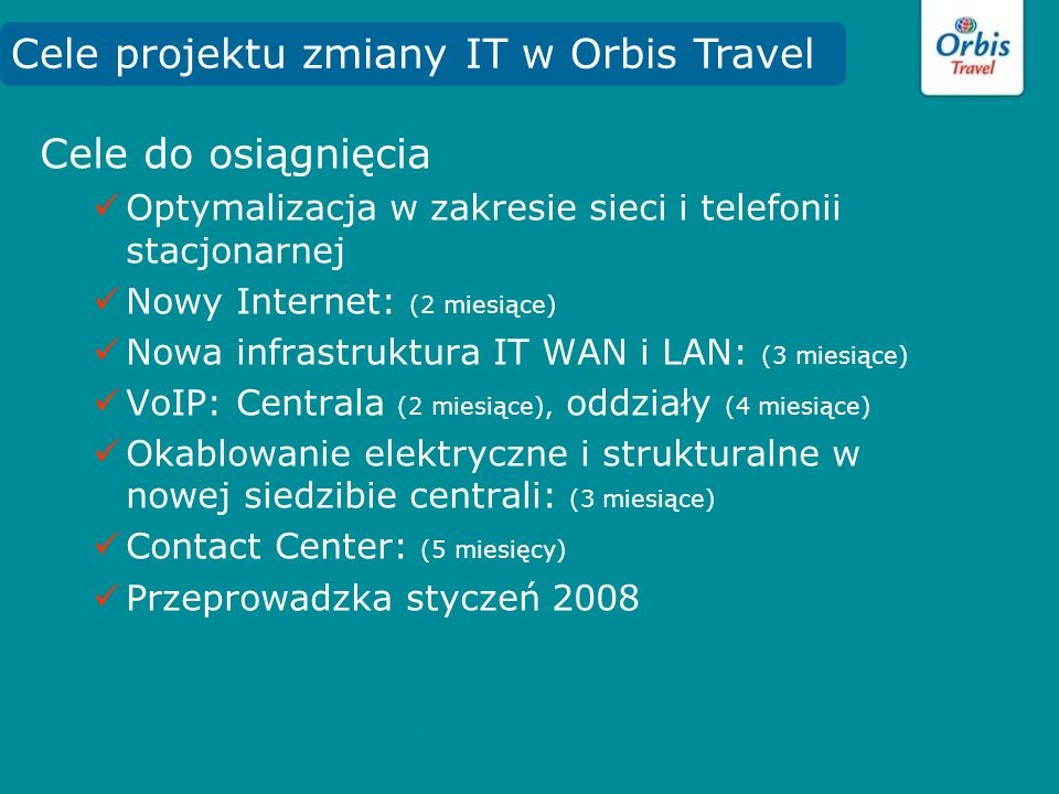 Cele projektu zmiany IT w Orbis Travel