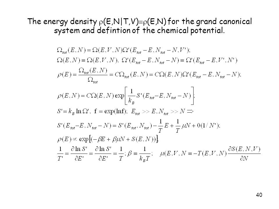 The energy density (E,N|T,V)(E,N) for the grand canonical system and defintion of the chemical potential.