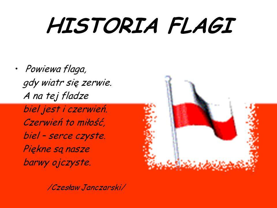 Historia Flagi Powiewa Flaga Gdy Wiatr Się Zerwie A Na Tej